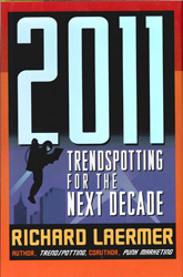 2011 Trendspotting For The Next Decade
