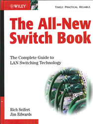 All New Switch Book The Complete Guide To Lan Switching Technology