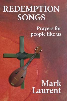 Image of Redemption Songs : Prayers For People Like Us