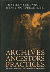 Archives Ancestors Practices Archaeology In The Light Of Itshistory