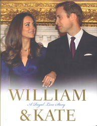 Image of William And Kate : A Royal Love Story