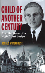 Image of Child Of Another Century : Recollections Of A High Court Judge