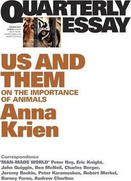 Image of Us And Them : On The Importance Of Animals : Quarterly Essay45