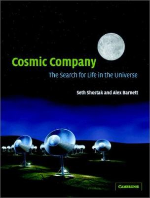 Image of Cosmic Company : The Search For Life In The Universe
