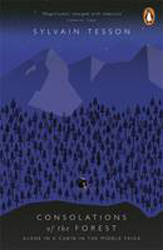Image of Consolations Of The Forest : Alone In A Cabin In The Middle Taiga