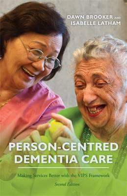 Image of Person Centred Dementia Care Making Services Better With Thevips Framework
