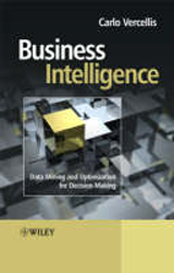 Business Intelligence Data Mining & Optimization For Decision Making