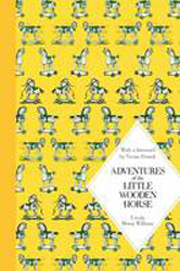 Adventures Of The Little Wooden Horse : Macmillan Classics Edition