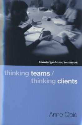 Image of Thinking Teams Thinking Clients Knowledge Based Team Work