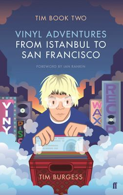 Image of Tim Book Two : Vinyl Adventures From Istanbul To San Francisco