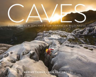 Image of Caves : Exploring New Zealand's Subterranean Wilderness