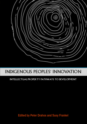 Image of Indigenous People's Innovation : Intellectual Property Pathways To Development