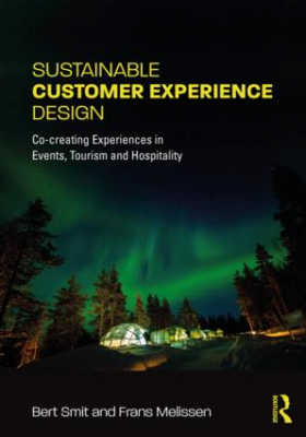 Image of Sustainable Customer Experience Design : Co-creating Experiences In Events Tourism And Hospitality