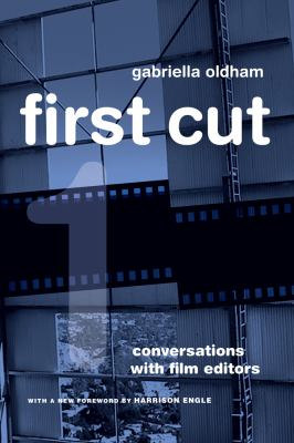 Image of First Cut : Conversations With Film Editors
