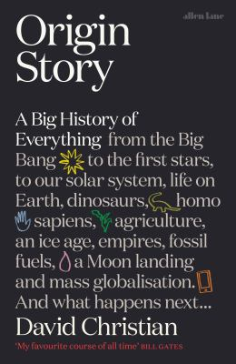 Image of Origin Story : A Big History Of Everything