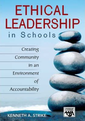 Image of Ethical Leadership In Schools Creating Community In An Environment Of Accountabilit
