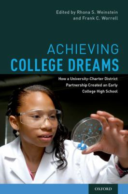 Image of Achieving College Dreams How A University-charter District Partnership Created An Early College High School