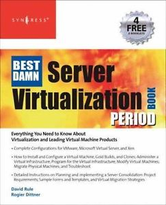 Image of Best Damn Server Virtualization Book Period Including Vmwarexen & Microsoft Virtual Server