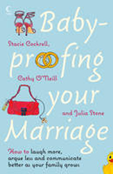 Image of Baby-proofing Your Marriage : How To Laugh More, Argue Less And Communicate Better As Your Family Grows