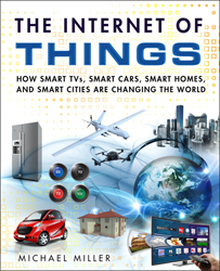 Image of Internet Of Things : How Smart Tvs Smart Cars Smart Homes And Smart Cities Are Changing The World