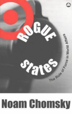 Image of Rogue States The Rule Of Force In World Affairs