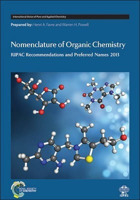 Image of Nomenclature Of Organic Chemistry Iupac Recommendations 2012and Preferred Iupac Names