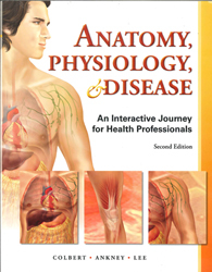 Image of Anatomy Physiology & Disease : An Interactive Journey For Health Professions