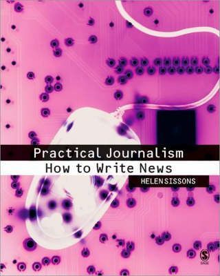 Image of Practical Journalism : How To Write News