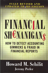 Financial Shenanigans How To Detect Accounting Gimmicks & Fraud In Financial Reports