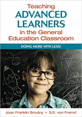 Image of Teaching Advanced Learners In The General Education Classroom Doing More With Less