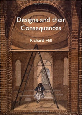 Image of Designs & Their Consequences Architecture & Aesthetics