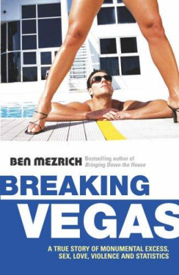 Image of Breaking Vegas The Sequel To Bringing Down The House