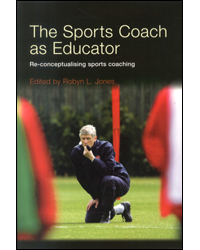 Image of Sports Coach As Educator Re-conceptualising Sports Coaching