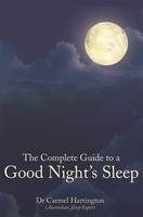 Image of Complete Guide To A Good Night's Sleep
