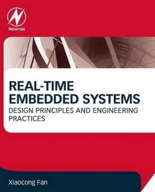 Image of Real Time Embedded Systems : Design Principles And Engineering Practices
