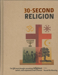 30 Second Religion The 50 Most Thought