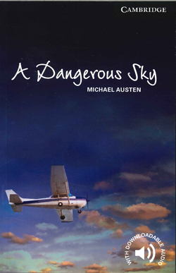 Image of Dangerous Sky : Cambridge English Readers : Level 6 Advanced