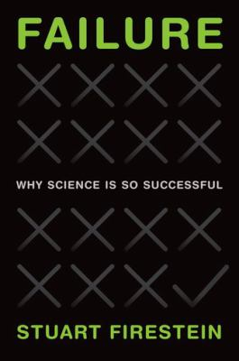Image of Failure : Why Science Is So Successful