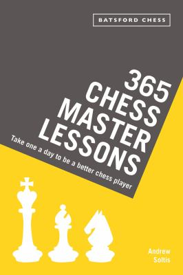 Image of 365 Chess Master Lessons : Take One A Day To Be A Better Chess Player