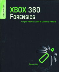 Image of Xbox 360 Forensics : A Digital Forensics Guide To Examining Artifacts