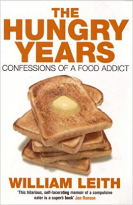 Image of Hungry Years Confessions Of A Food Addict