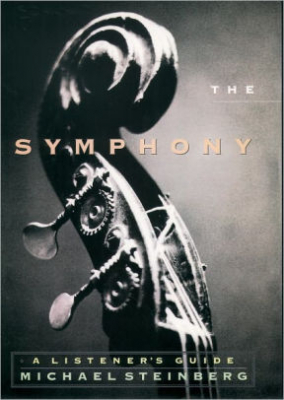 Image of The Symphony : A Listeners Guide