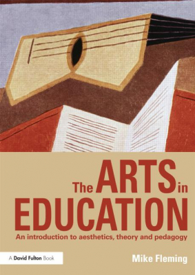 Image of Arts In Education : An Introduction To Aesthetics Theory Andpedagogy