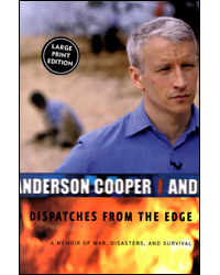 Image of Dispatches From The Edge A Memoir Of War Disasters & Survival Large Print Edition