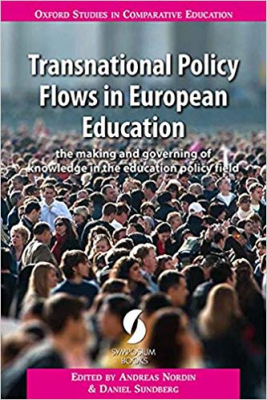 Image of Transnational Policy Flows In European Education The Making And Governing Of Knowledge In The Education