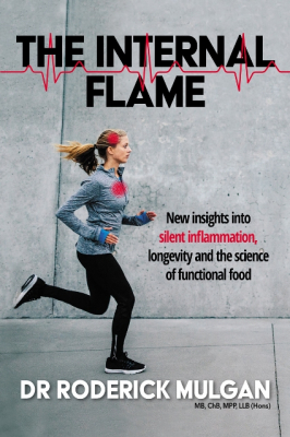 Image of The Internal Flame : New Insights Into Silent Inflammation Longevity And The Science Of Functional Food