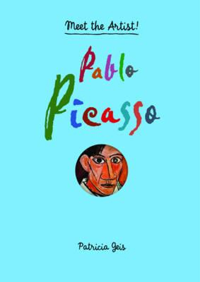 Meet The Artist Pablo Picasso