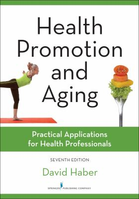 Image of Health Promotion And Aging : Practical Applications For Health Professionals