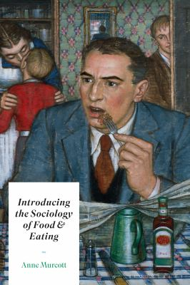 Image of Introducing The Sociology Of Food And Eating