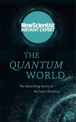 Image of Quantum World : The Disturbing Theory At The Heart Of Reality